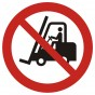 No access for forklift trucks and other industrial vehicles
