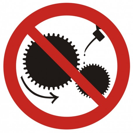 Don't lubricate the machine while in motion
